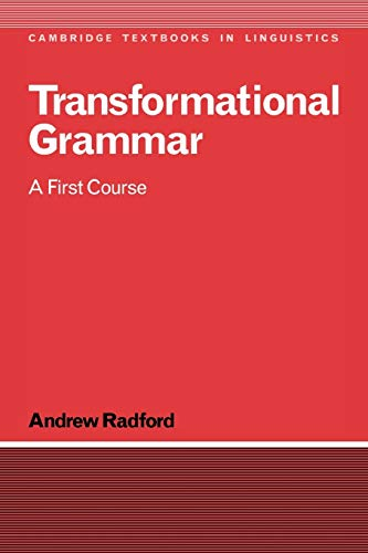 9780521347501: Transformational Grammar: A First Course (Cambridge Textbooks in Linguistics)