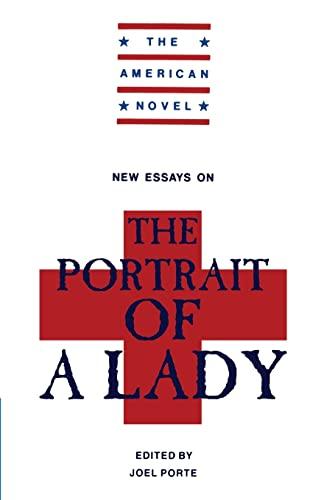 New Essays on 'The Portrait of a Lady': James, Henry]; Porte, Joel [Ed]