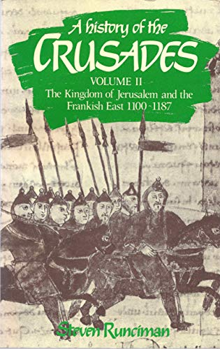 9780521347716: A History of the Crusades: Volume 2