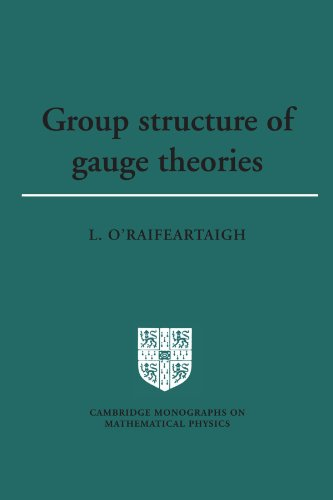 9780521347853: Group Structure of Gauge Theories Paperback (Cambridge Monographs on Mathematical Physics)