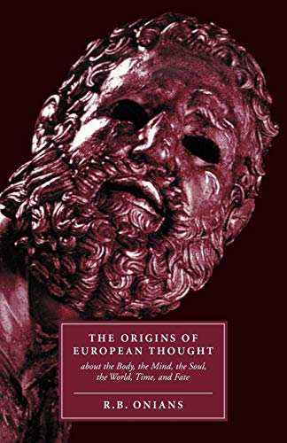 9780521347945: The Origins of European Thought: About the Body, the Mind, the Soul, the World, Time and Fate
