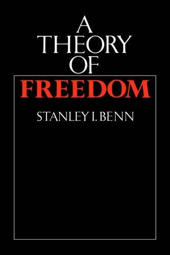 9780521348027: A Theory of Freedom