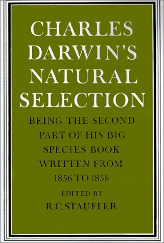 9780521348072: Charles Darwin's Natural Selection: Being the Second Part of his Big Species Book Written from 1856 to 1858