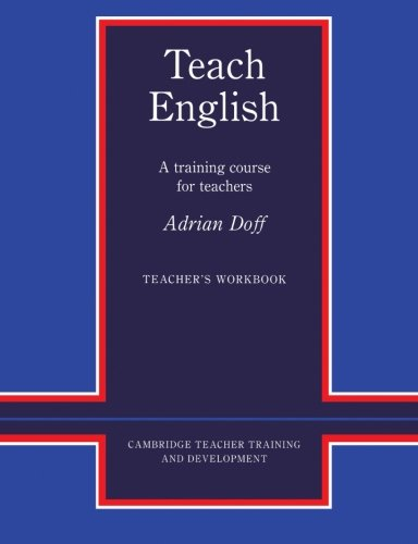 9780521348638: Teach English Teacher's Workbook: A Training Course for Teachers