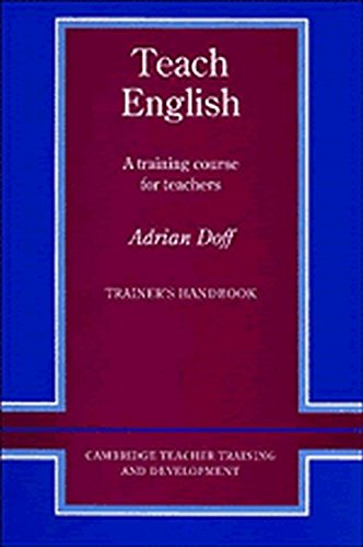 9780521348645: Teach English Trainer's handbook: A Training Course for Teachers