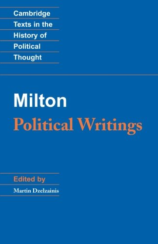 Milton: Political Writings (Cambridge Texts in the: Milton, John