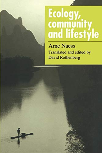 9780521348737: Ecology, Community and Lifestyle: Outline of an Ecosophy
