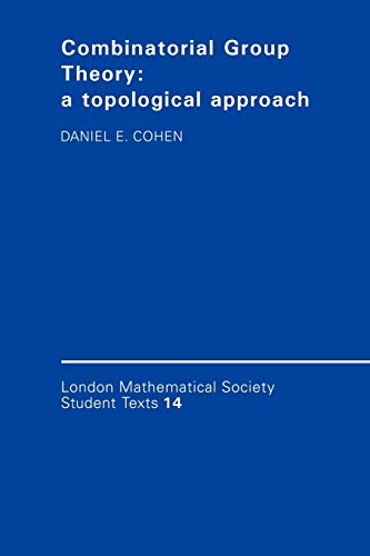 9780521349369: Combinatorial Group Theory: A Topological Approach