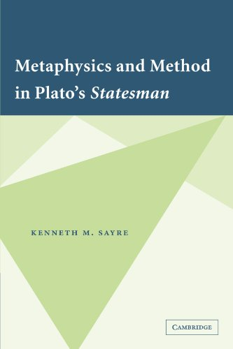 9780521349628: Metaphysics and Method in Plato's Statesman
