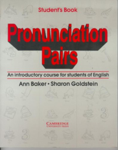9780521349727: Pronunciation Pairs Student's book: An Introductory Course for Students of English