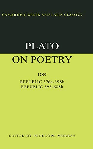 9780521349819: Plato on Poetry: Ion; Republic 376e-398b9; Republic 595-608b10 (Cambridge Greek and Latin Classics)