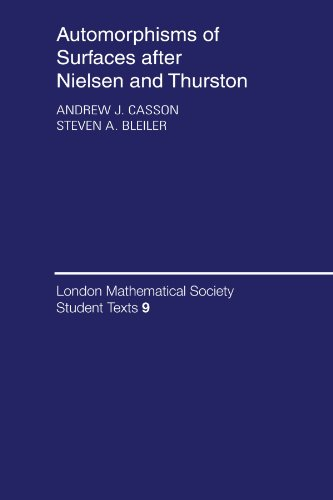 9780521349857: Automorphisms of Surfaces after Nielsen and Thurston (London Mathematical Society Student Texts)
