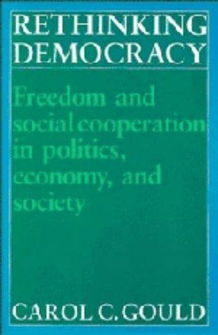 9780521350488: Rethinking Democracy:Freedom and Social Co-operation in Politics, Economy, and Society