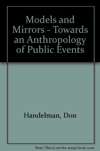 9780521350693: Models and Mirrors: Towards an Anthropology of Public Events