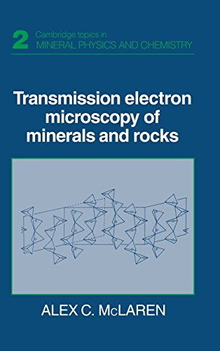 9780521350983: Transmission Electron Microscopy of Minerals and Rocks (Cambridge Topics in Mineral Physics and Chemistry)