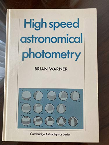 High Speed Astronomical Photometry: Warner, Brian