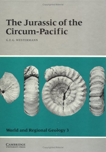 9780521351539: The Jurassic of the Circum-Pacific (World and Regional Geology)