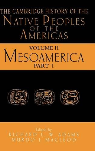 9780521351652: The Cambridge History of the Native Peoples of the Americas, Vol. 2: Mesoamerica, Part 1