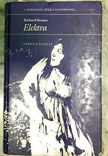 9780521351737: Richard Strauss: Elektra