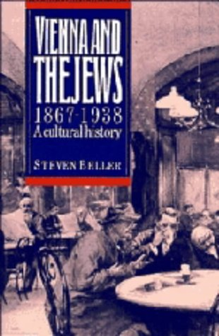 9780521351805: Vienna and the Jews, 1867-1938: A Cultural History