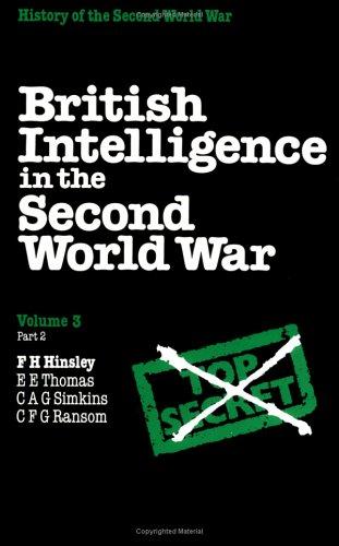 9780521351966: British Intelligence in the Second World War: Vol. 3, Part 2 (British Intelligence in the Second World War)