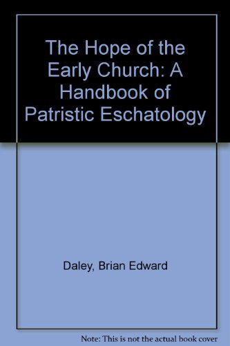 9780521352581: The Hope of the Early Church: A Handbook of Patristic Eschatology