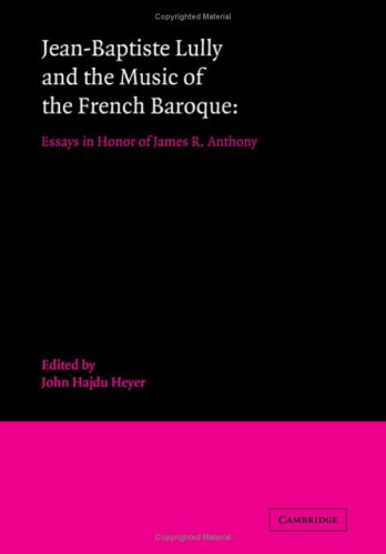 9780521352635: Jean-Baptiste Lully and the Music of the French Baroque