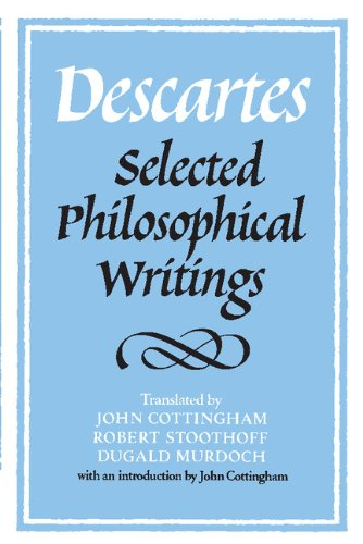 9780521352642: Descartes: Selected Philosophical Writings