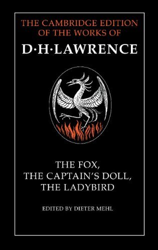 9780521352666: The Fox, The Captain's Doll, The Ladybird (The Cambridge Edition of the Works of D. H. Lawrence)