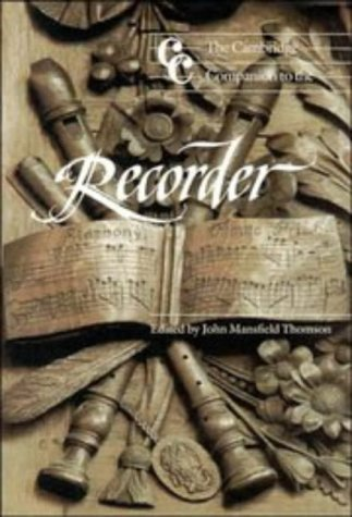9780521352697: The Cambridge Companion to the Recorder (Cambridge Companions to Music)