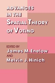 9780521352840: Advances in the Spatial Theory of Voting