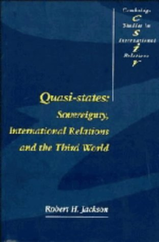 9780521353106: Quasi-States: Sovereignty, International Relations and the Third World