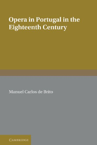 9780521353120: Opera in Portugal in the Eighteenth Century