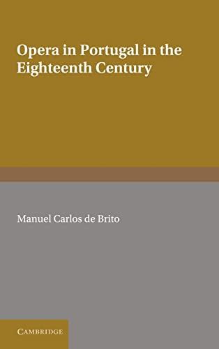 Opera in Portugal in the Eighteenth Century: de Brito, Manuel Carlos