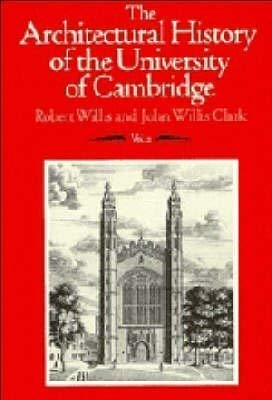 9780521353212: 002: The Architectural History of the University of Cambridge and of the Colleges of Cambridge and Eton (Architectural History of the University of Cambridge & Colle) (Volume 2)