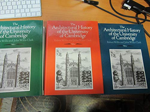 9780521353236: The Architectural History of the University of Cambridge and of the Colleges of Cambridge and Eton 3 Volume Set