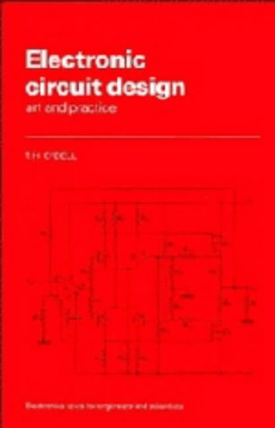 9780521353298: Electronic Circuit Design: Art and Practice (Electronics Texts for Engineers and Scientists)