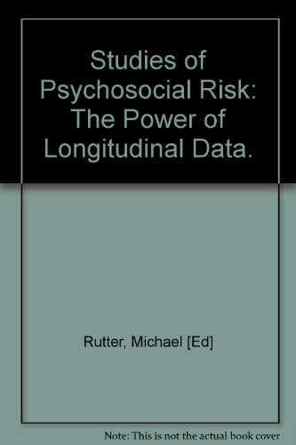 Studies of Psychosocial Risk: The Power of Longitudinal Data (European Network on Longitudinal ...
