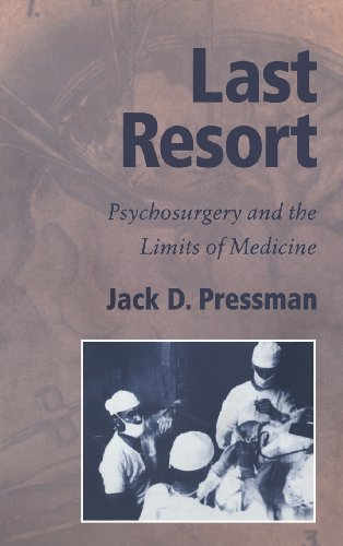 9780521353717: Last Resort Hardback: Psychosurgery and the Limits of Medicine (Cambridge Studies in the History of Medicine)