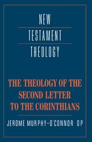 9780521353793: The Theology of the Second Letter to the Corinthians (New Testament Theology)