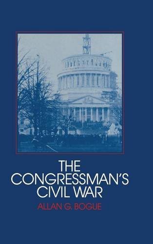9780521354059: The Congressman's Civil War (Interdisciplinary Perspectives on Modern History)