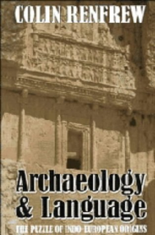 9780521354325: Archaeology and Language: The Puzzle of Indo-European Origins