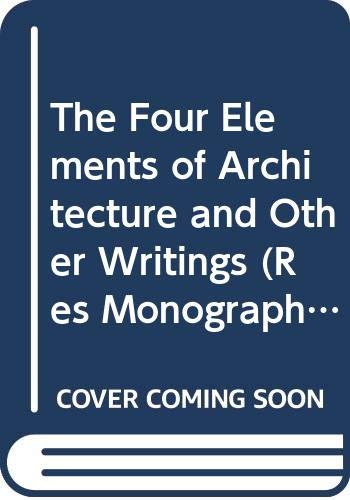 9780521354752: The Four Elements of Architecture and Other Writings (Res Monographs in Anthropology and Aesthetics)