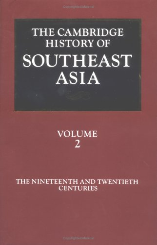 9780521355063: 002: The Cambridge History of Southeast Asia: Volume 2, The Nineteenth and Twentieth Centuries