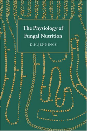 The Physiology of Fungal Nutrition (British Mycological Society Symposia).