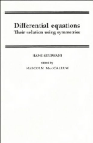 9780521355315: Differential Equations: Their Solution Using Symmetries