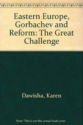 9780521355605: Eastern Europe, Gorbachev and Reform: The Great Challenge