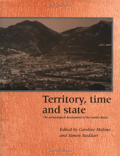 9780521355681: Territory, Time and State: The Archaeological Development of the Gubbio Basin