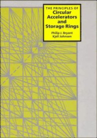 9780521355780: The Principles of Circular Accelerators and Storage Rings