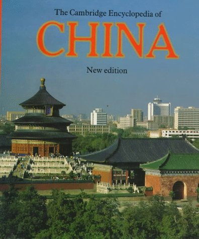 The Cambridge Encyclopaedia of China